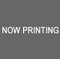 0708now_printing.jpg