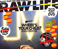 RAW LIFE~Where's Your Child?~
