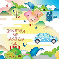 SOUNDS OF MARCH ~NISSAN MARCH HISTORICAL COMPILATION~
